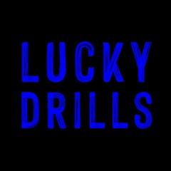 Lucky Drills