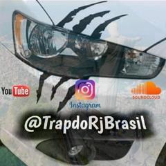 Trap Do Rj Brasil 🇧🇷