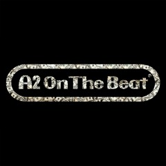 A2 on the beat