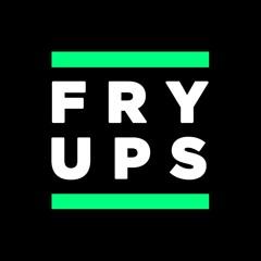 Fry Ups