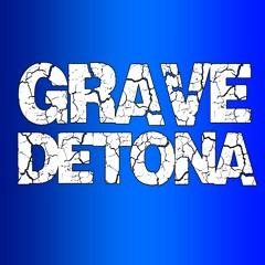 GRAVE DETONA [Perfil 3]