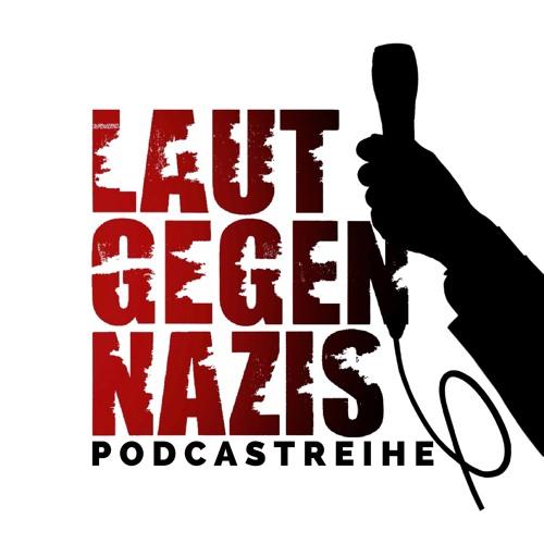 Der Laut gegen Nazis - Podcast's avatar