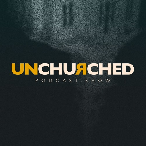 UnChurched Podcast's avatar