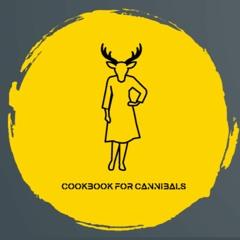 Cookbook for Cannibals
