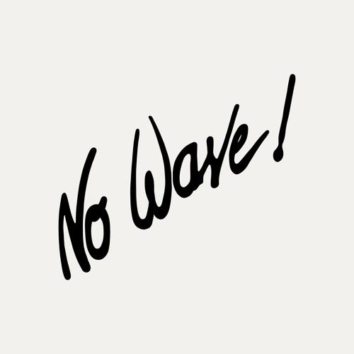 No Wave!'s avatar