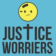 Justice Worriers