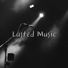 Lusted Music