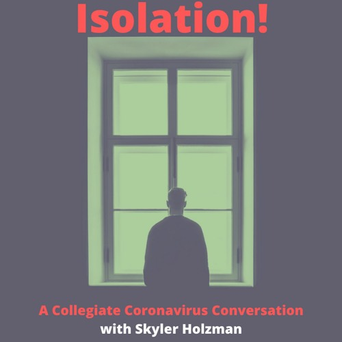 Isolation! A Collegiate Coronavirus Conversation's avatar