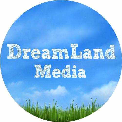 Dreamland Media's avatar