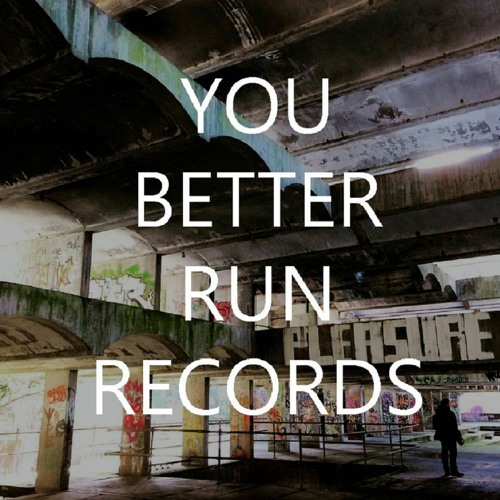 You Better Run Records's avatar