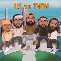 Us Vs Them Podcast