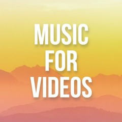 Background Music For Videos