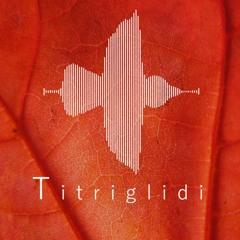 titriglidi