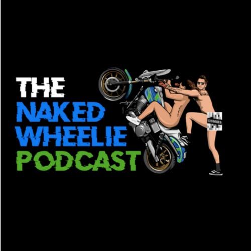 The Naked Wheelie Podcast's avatar
