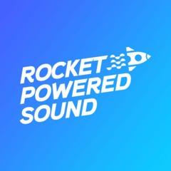 Rocket Powered Sound