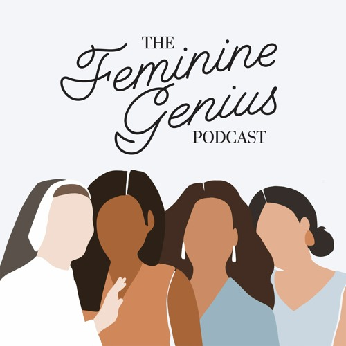 The Feminine Genius Podcast's avatar