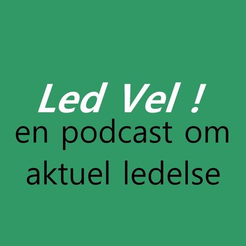 Led vel -en podcast om aktuel ledelse's avatar