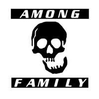 AMONG_ FAMILY