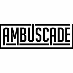 Ambuscade