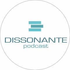 Dissonante Podcast