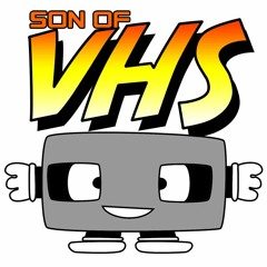 Son Of VHS