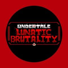 UNDERTALE: Lunatic Brutality - OST