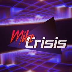 Mike Crisis