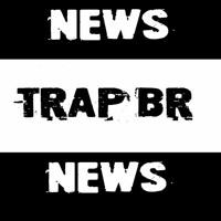 Trap Br News 2