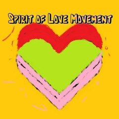 Spirit of Love movement ❤️