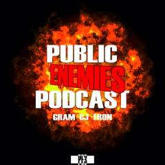 Public Enemies Podcast