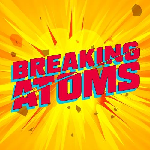 Breaking Atoms's avatar