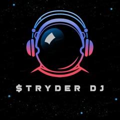 $TRYDER DJ