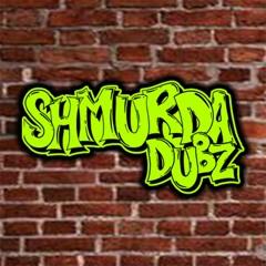 shmurdadubz