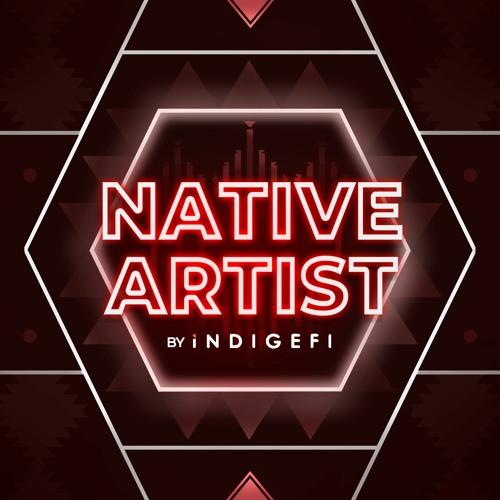 Native Artist Podcast by INDIGEFI's avatar