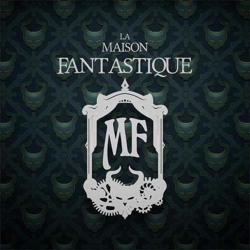 La Maison Fantastique's avatar