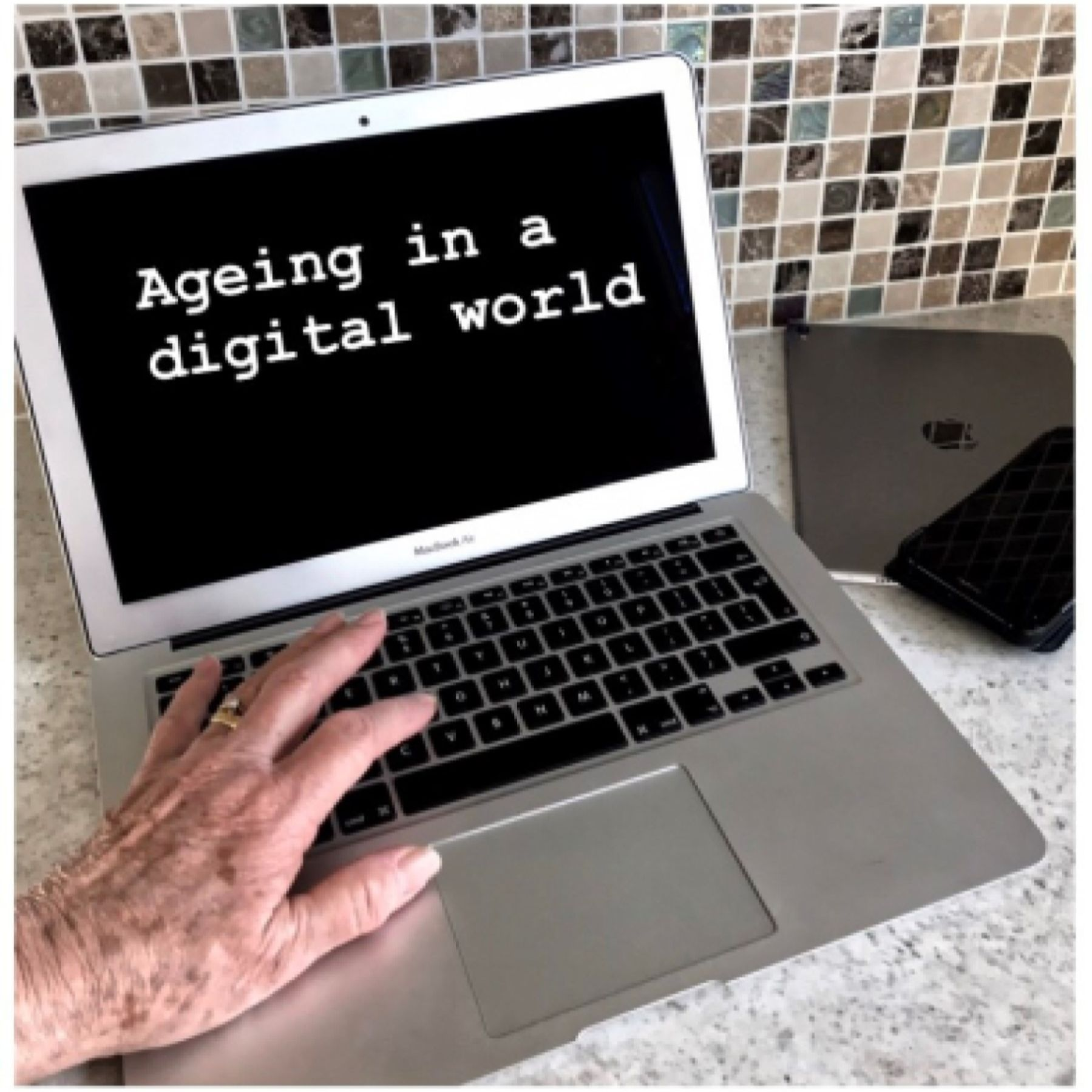 Ageing in a Digital World