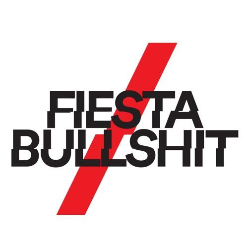 Fiesta&Bullshit's avatar