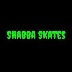 Shabba Skates