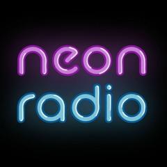 Neon Radio Podcast
