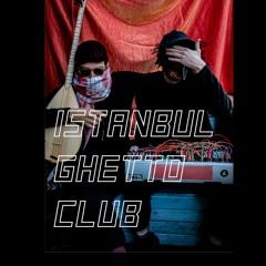 Istanbul Ghetto Club