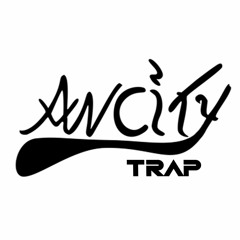 Ancity Trap