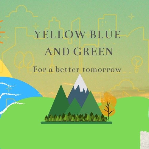 Yellow Blue and Green (For a better tomorrow)'s avatar