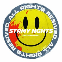 Strmy Nghts