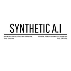 Synthetic A.I