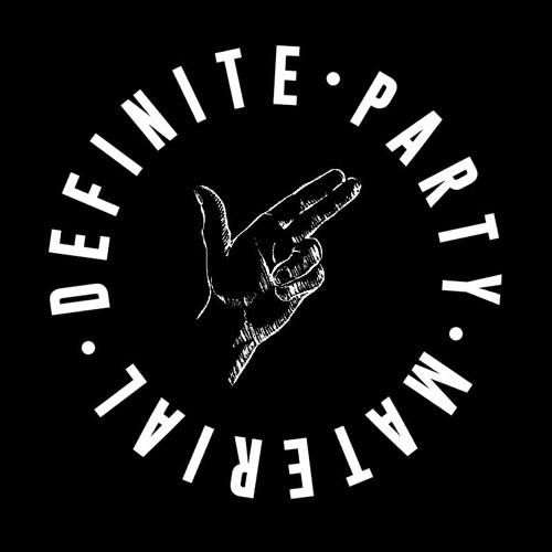ian dpm / definite party material's avatar