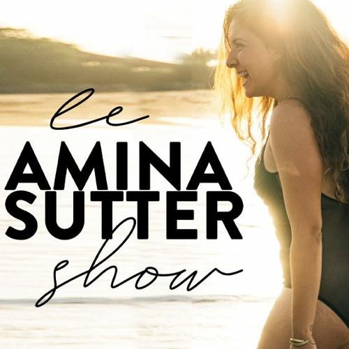Le Amina Sutter Show's avatar