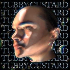 TUBBY CU$TARD