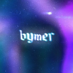 Bymer Production