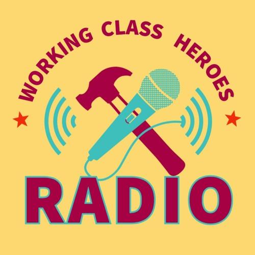 Working Class Heroes Radio's avatar