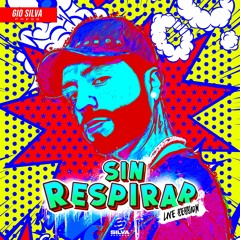 GIO SILVA - SIN RESPIRAR (LIVE SESSION)